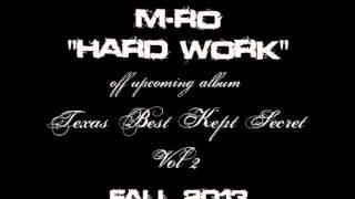 """M-Ro - """"Hard Work"""""""