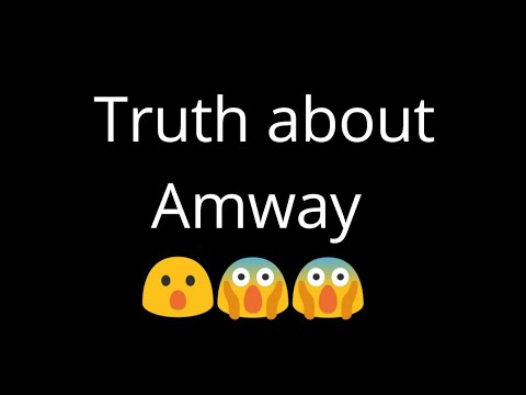 Truth about Amway 😱😱😱 | Reality of Amway 😱