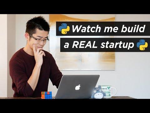 Watch me build a real startup with Python and JavaScript | W
