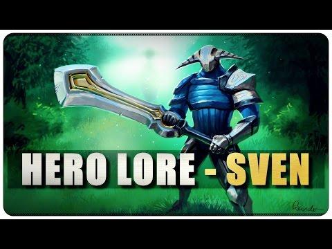DOTA 2 - Hero Lore - Sven - EP33