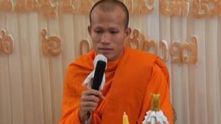ធម្មទេសនាស្តីអំពីបុណ្យវិសាខបូជា Cambodia buddhist talk with Phun Nath(Phun Pheakedey)
