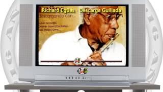 Richard Egües - Descarga Guillada / SANDUNGA!
