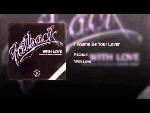 fatback band(I Wanna Be Your Lover) 1983