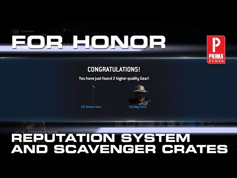 For Honor - Reputation System and Scavenger Crates
