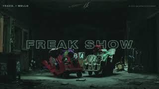 Trace. & Mello - Freak Show (Official Audio)