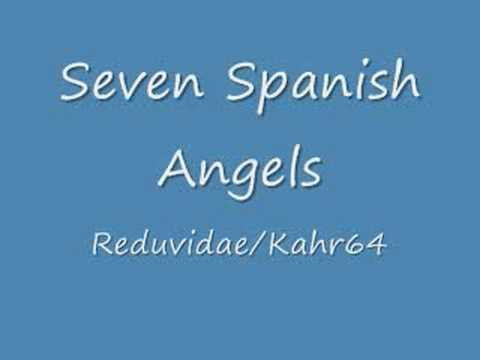 Seven Spanish Angels..