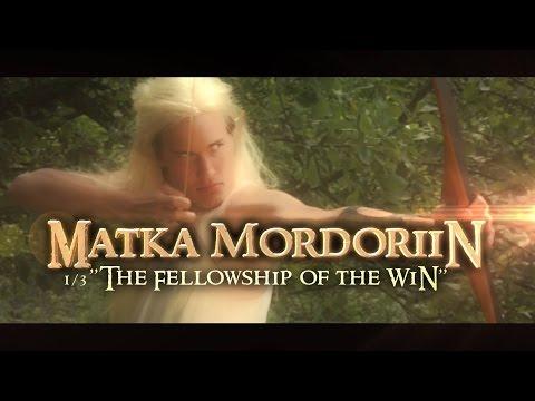 Matka Mordoriin (ENG: Trip to Mordor) - Part 1/3 - The Fellowship of the Win