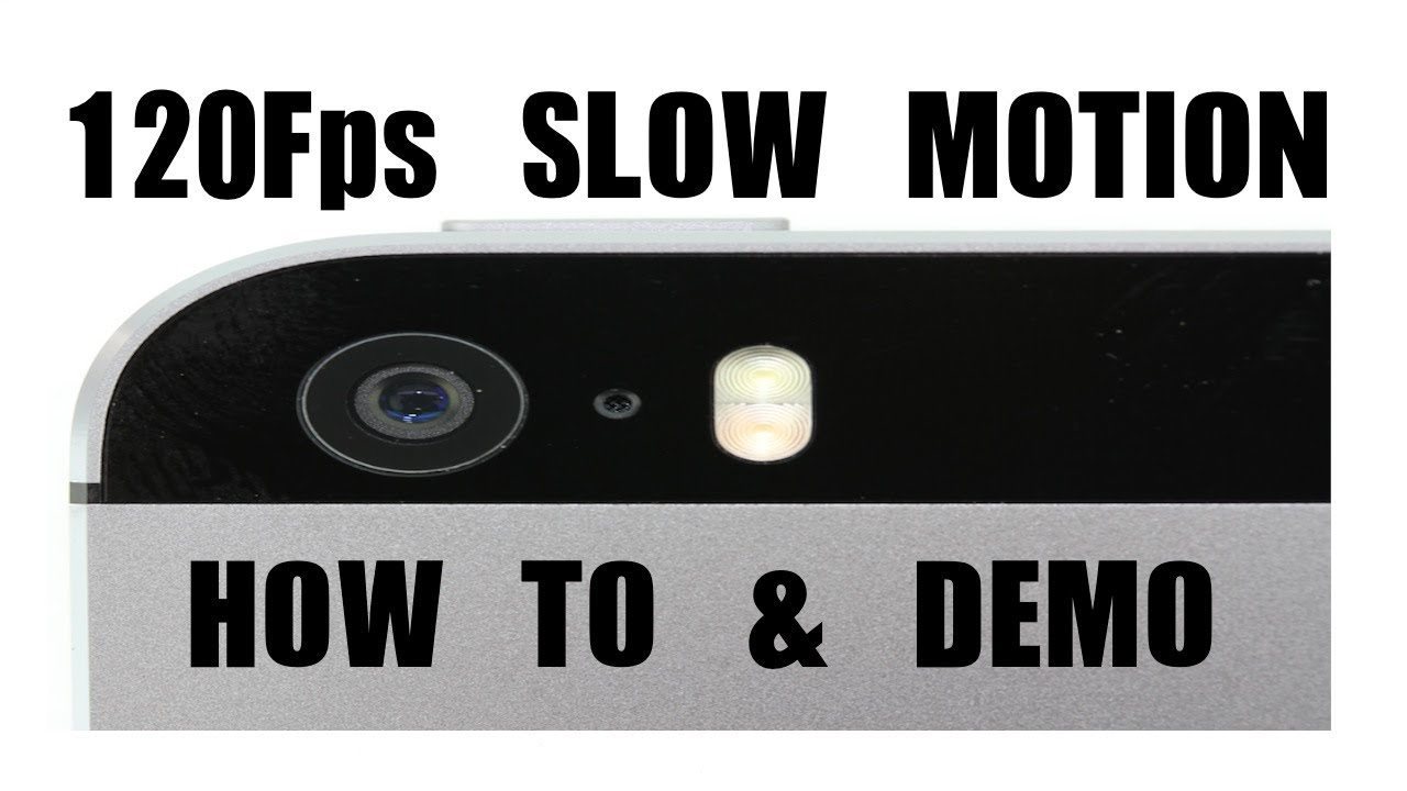 how to do slow motion on iphone iphone 5s how to upload 120fps motion to 20002