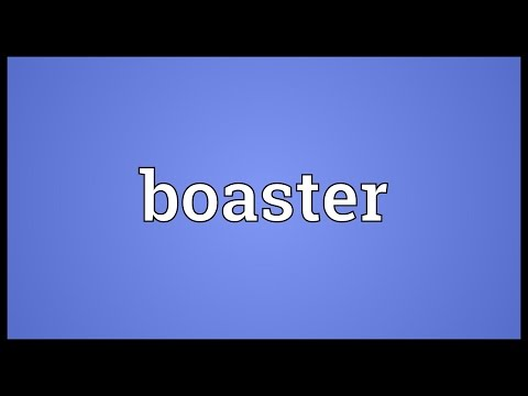 Boaster Meaning