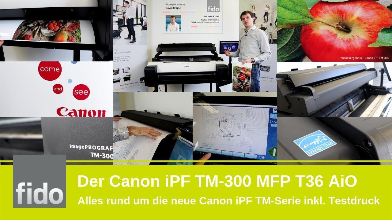 Der Canon Tm 300 Plotter Mit Scanner All In One Youtube