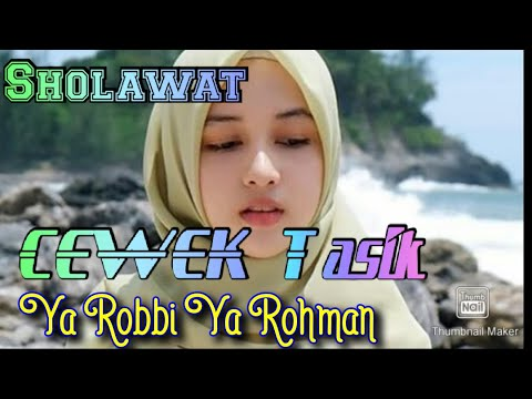 Sholawat Cewek Tasik - Ya Robbi Ya Rohman + Lyrik