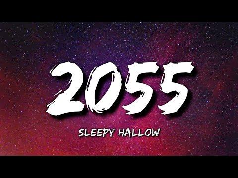 Sleepy Hallow – 2055 (Lyrics)