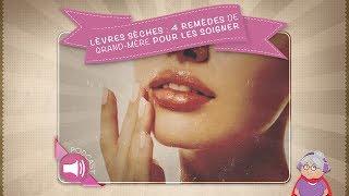 Lèvres sèches : 4 remèdes de grand mère pour les soigner