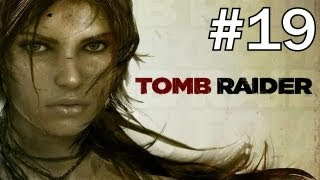 Tomb Raider [2013] Gameplay / Walkthrough | Ep.19 - HIGHWAY TO HELL [PC]