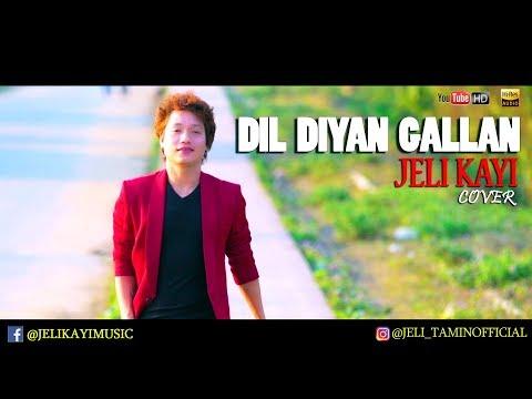 DIL DIYAN GALLAN | JELI KAYI COVER