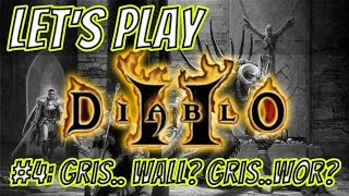 #4: GRIS.. WALL? GRIS.. WOR? | Let's Play: Diablo II - LoD - Amazon