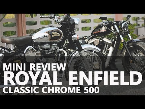 แนะนำ Royal Enfield : รีวิว Royal Enfield Classic chrome 500 :Royal Enfield Thailand 2016