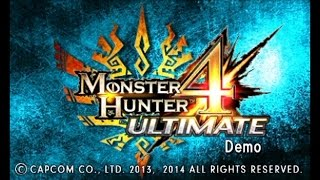 Monster Hunter 4 Ultimate Demo Quick Play [60FPS]