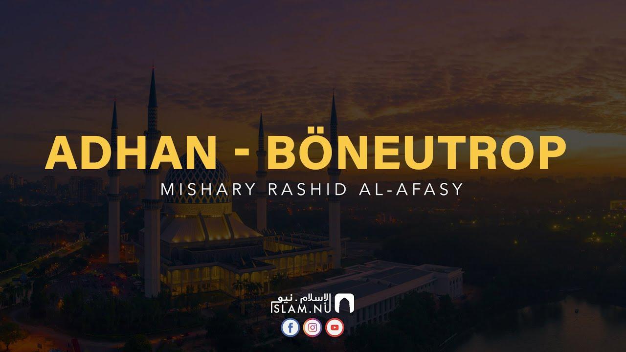Adhan - Böneutrop ᴴᴰ [Mishary Rashid Al-Afasy]