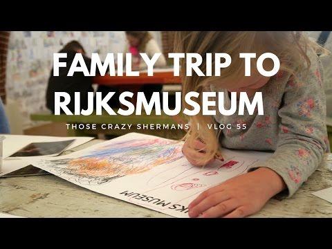 FAMILY TRIP TO RIJKSMUSEUM AMSTERDAM | VLOG 55