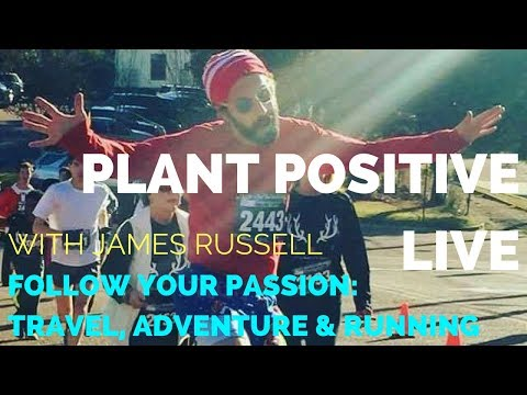 LIVE SHOW { TRAVEL ADVENTURE RUNNING PASSION} Plant Positive Running