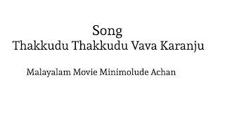 Thakkudu Thakkudu Vava Karanju | Santhosh Pandit Songs | Malayalam Film Songs