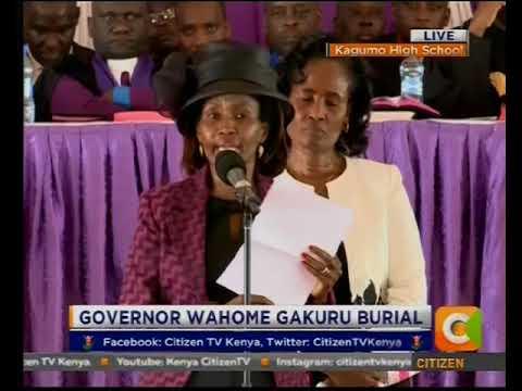 Wife of Late Nyeri Governor Wahome Gakuru eulogises Husband