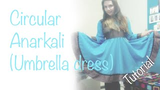 ♥ Circular Anarkali (Umbrella dress) ☁ Tutorial