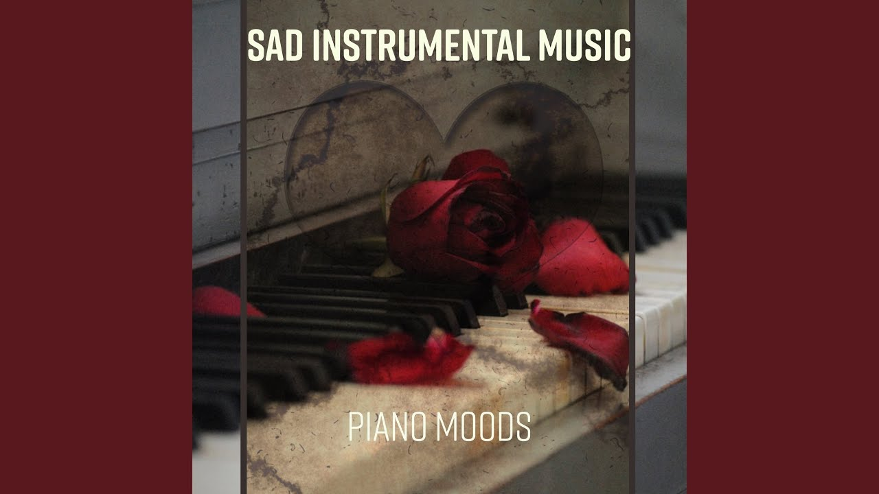 sad music about love