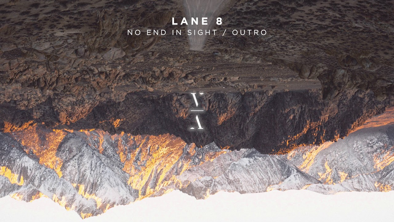 Download Lane 8 - No End In Sight / Outro