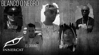 Blanco o Negro ⚪⚫ - Sinfonico ✖ Darell ✖ El Dominio ✖ Casper ✖ Jamby ✖ John Jay [Official Video]