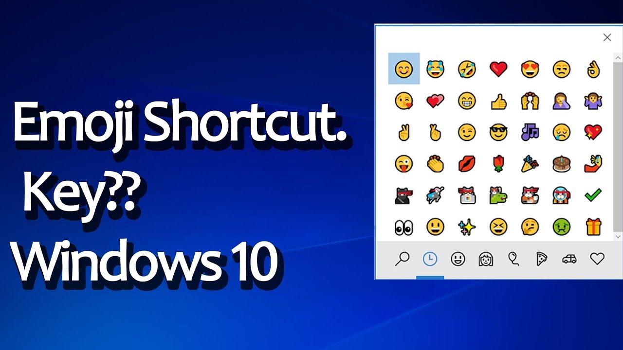 windows 10 emoji keyboard shortcut key