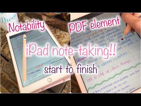 HOW I TAKE NOTES ON MY iPAD!! NOTABILITY & PDF ELEMENT