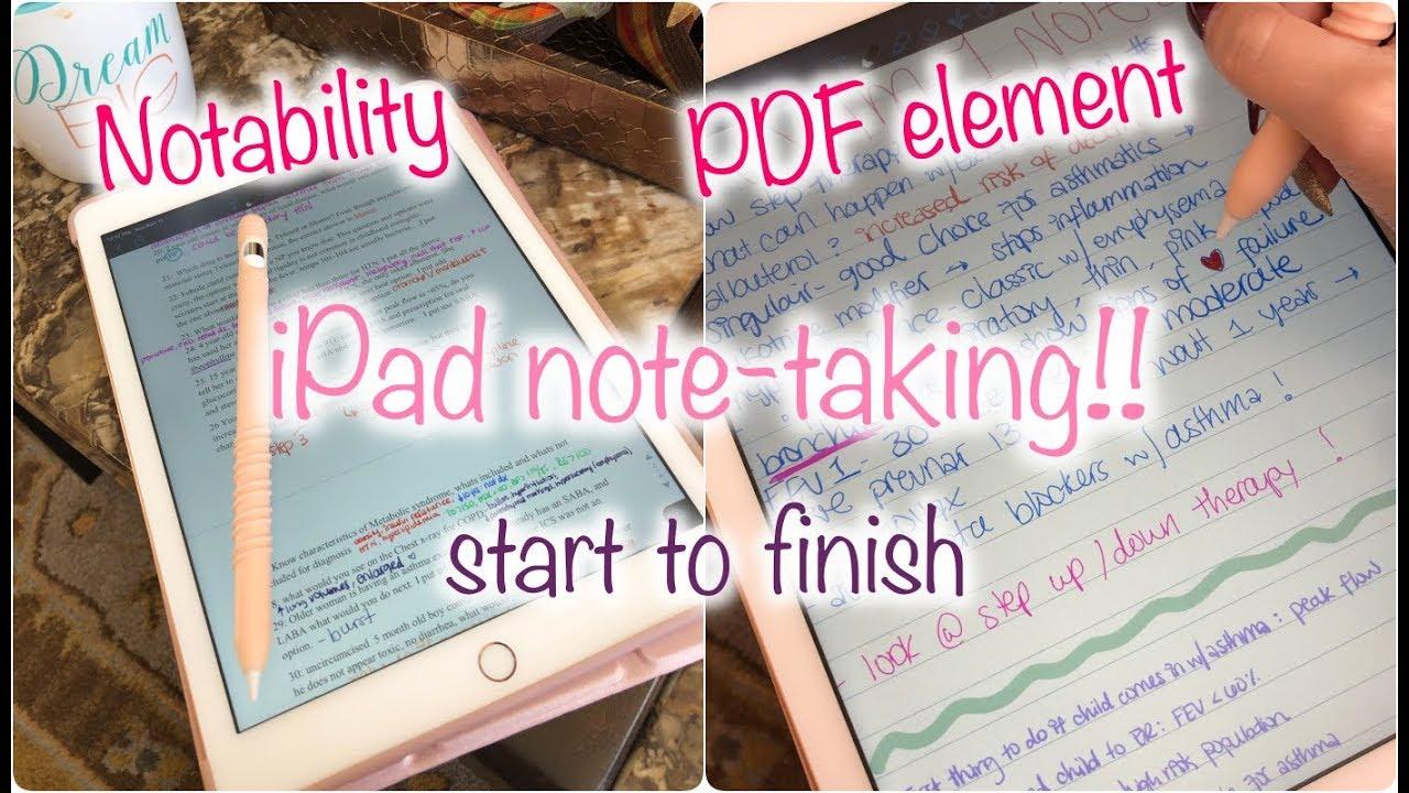 How I Take Notes On My Ipad Notability Pdf Element Youtube