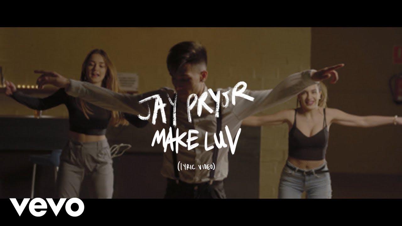 Download Jay Pryor - Make Luv (Lyric Video)