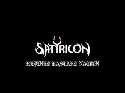 Satyricon-Repined Bastard Nation(Lyrics In Description)