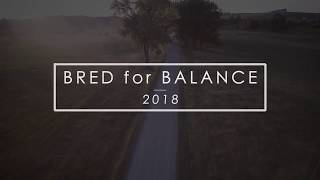 2018 | Welcome to Bred for Balance