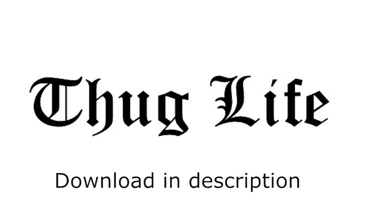 2pac thug life song download