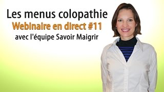 Les menus colopathie - Webinaire en direct #11 avec l'équipe Savoir Maigrir