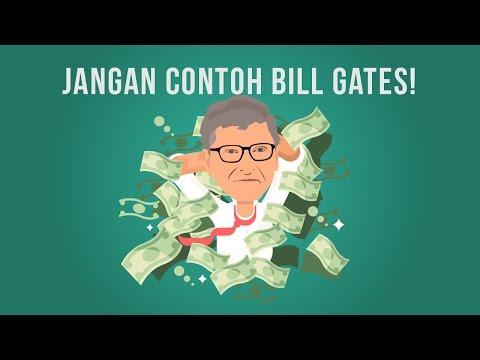 Jangan Contoh Bill Gates!