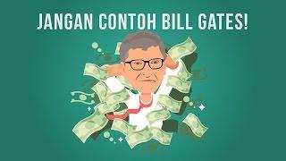 Download Video Jangan Contoh Bill Gates! MP3 3GP MP4