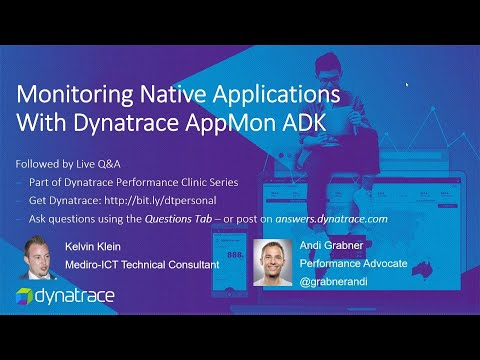 Online Perf Clinic – Monitoring Native Applications with Dynatrace AppMon ADK