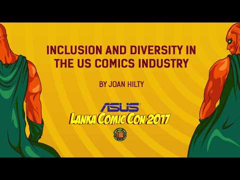 Joan Hilty - Inclusion and Diversity in the US comics Industry (ALCC'17 Panel)