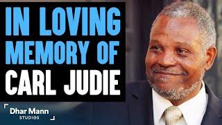 In Loving Memory Of Carl Judie - Dhar Mann Studios Actor