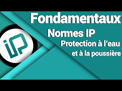 Comprendre la normes IP xx (Protection contre l'eau et la poussière)