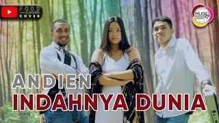 ANDIEN - INDAHNYA DUNIA (FOOD CHORD COVER)