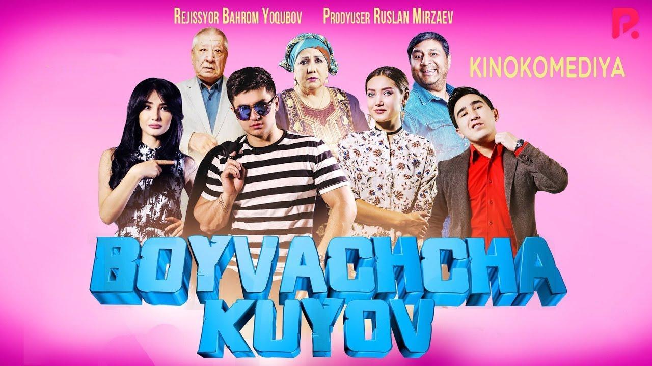 Boyvachcha kuyov (o'zbek film) | Бойвачча куёв (узбекфильм) 2016 #UydaQoling