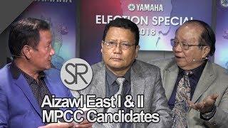 SR : Aizawl East I & II MPCC Candidates Pu Sawta & Pu Rawna | YAMAHA Election Spl. [14.11.2018]