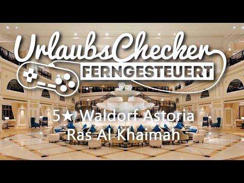 6★ Waldorf Astoria Ras Al Khaimah