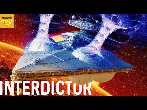 INTERDICTOR CRUISERS | STAR WARS EXPLAINED